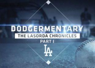 Dodgermentary: The Lasorda Chronicles